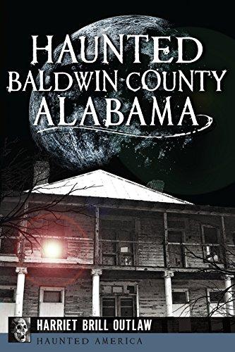 Haunted Baldwin County, Alabama (Haunted America) (English Edition)