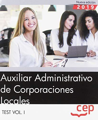 Auxiliar Administrativo de Corporaciones Locales. Test Vol. I: 1