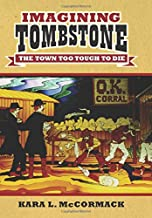 Imagining Tombstone: The Town Too Tough to Die (CultureAmerica)