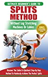 Stretching for Splits: The Ultimate...