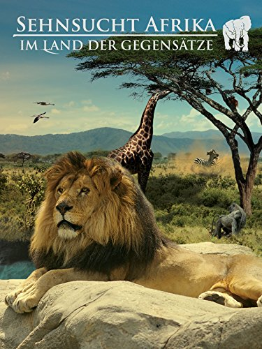 Sehnsucht Afrika - Im Land der Gegensätze