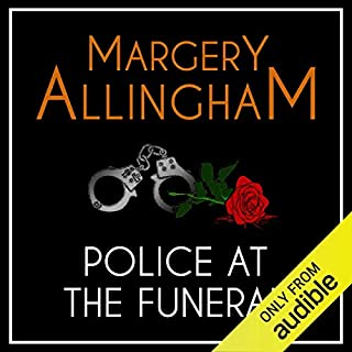 Police at the Funeral     An Albert Campion Mystery              By:                                                                                                                                 Margery Allingham                               Narrated by:                                                                                                                                 David Thorpe                      Length: 9 hrs and 42 mins     57 ratings     Overall 4.2