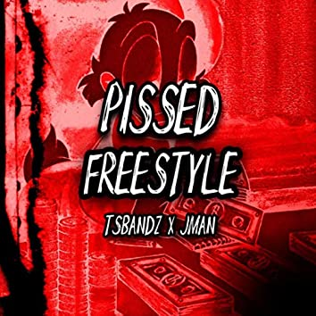 PISSED (Freestyle)