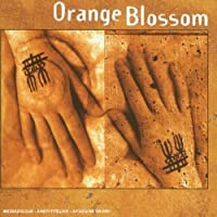 Orange Blossom by Orange Blossom