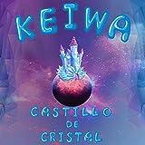 Castillo de Cristal [Explicit]
