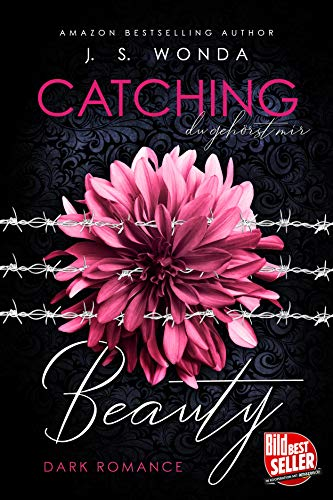 CATCHING BEAUTY: du gehörst mir