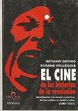 Cine, el : de las historias de la revolucion