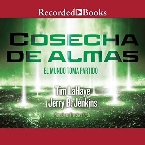 『Cosecha de Almas [Soul Harvest] (Texto Completo)』のカバーアート