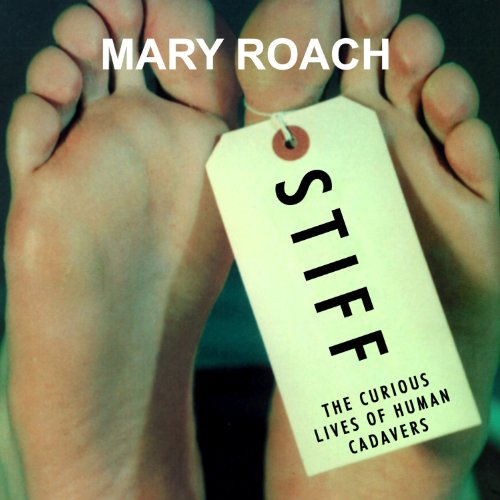 Stiff Audiobook By Mary Roach cover art