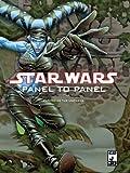 Star Wars: Panel to Panel Volume 2: Expanding the Universe (Star Wars (Dark Horse)) (v. 2)