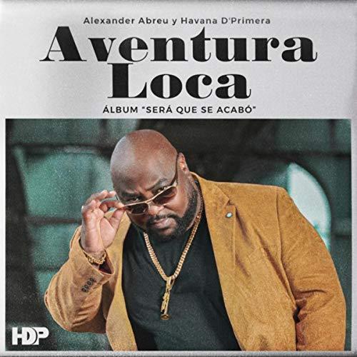 Aventura Loca - Havana D'Primera