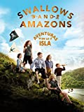 Swallows & Amazons (Aventuras en la isla)