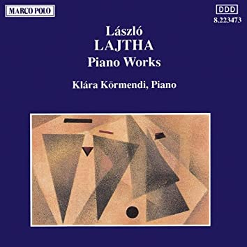 LAJTHA: Piano Works