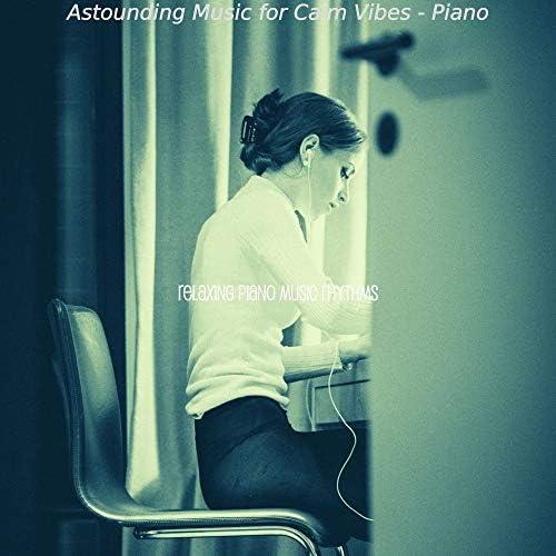 Relaxing Piano Music Rhythms