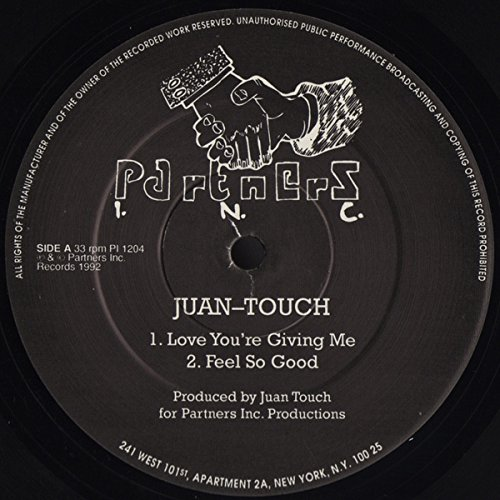 Juan-Touch - Love You're Giving Me - Partners Inc. - PI 1204