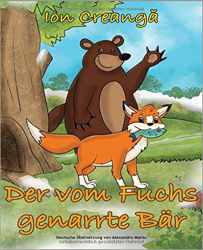Der vom Fuchs genarrte Bär: nach dem original Märchen