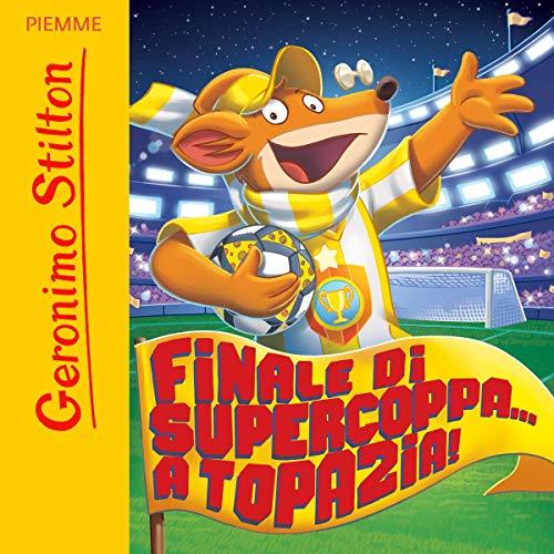 Finale di Supercoppa... A Topazia! Titelbild