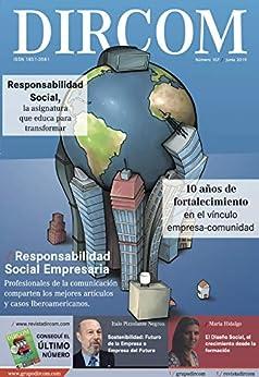Revista DIRCOM 107: Responsabilidad Social (Spanish Edition) by [Editorial DIRCOM , Juan José Larrea, Otros Profesionales]