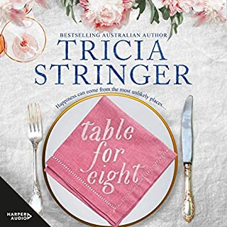 Table for Eight                   By:                                                                                                                                 Tricia Stringer                               Narrated by:                                                                                                                                 Deidre Rubenstein                      Length: 15 hrs and 59 mins     30 ratings     Overall 4.1