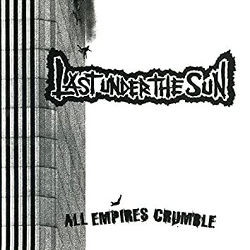 All Empires Crumble
