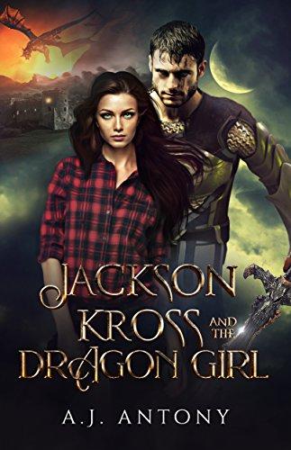 Jackson Kross and the Dragon Girl: An Epic Portal Fantasy Adventure (English Edition)
