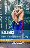 Ballers: I learned a lot at Basketball Camp