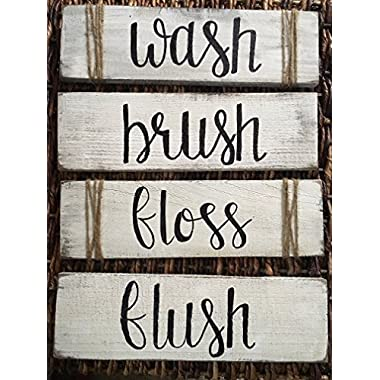 Rustic Bathroom Decor, Wash Brush Floss Flush