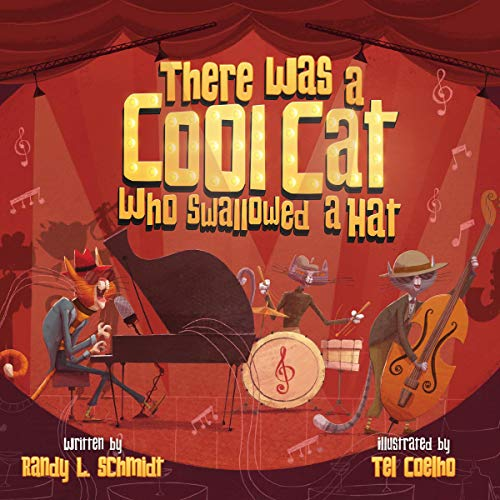 There Was a Cool Cat Who Swallowed a Hat cover art