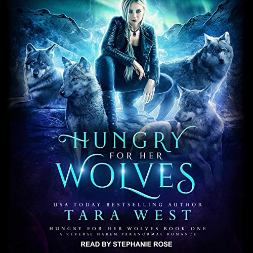 Hungry for Her Wolves: A Reverse Harem Paranormal Romance audiobook cover art