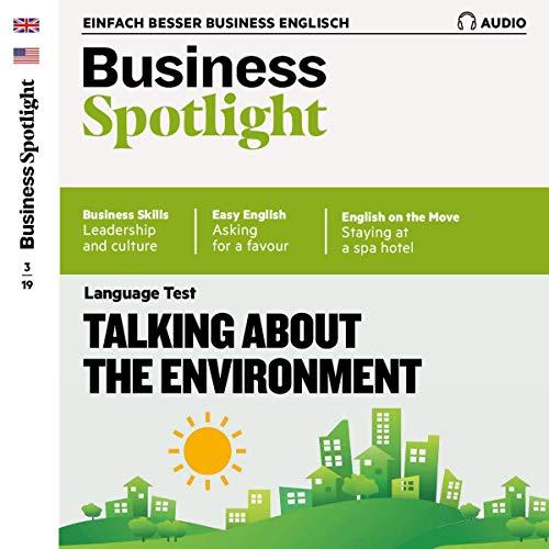 Business Spotlight Audio - Talking about the environment. 3/2019 Titelbild