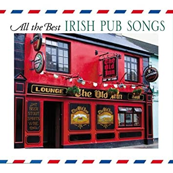 All The Best Irish Pub Songs