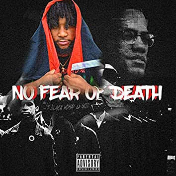 No Fear Of Death