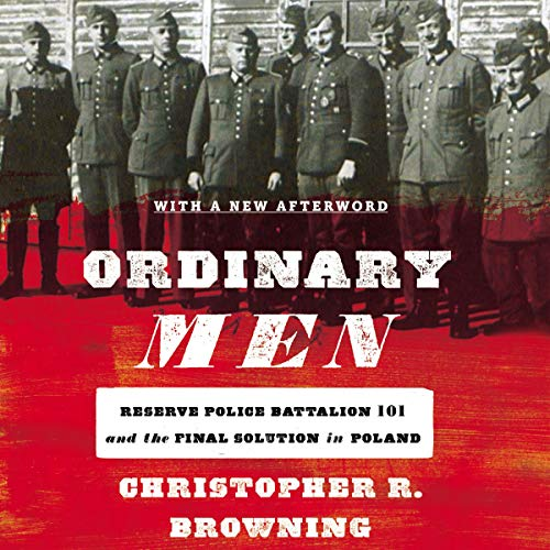 Ordinary Men Audiobook By Christopher R. Browning cover art
