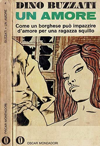 Buzzati D. - UN AMORE.