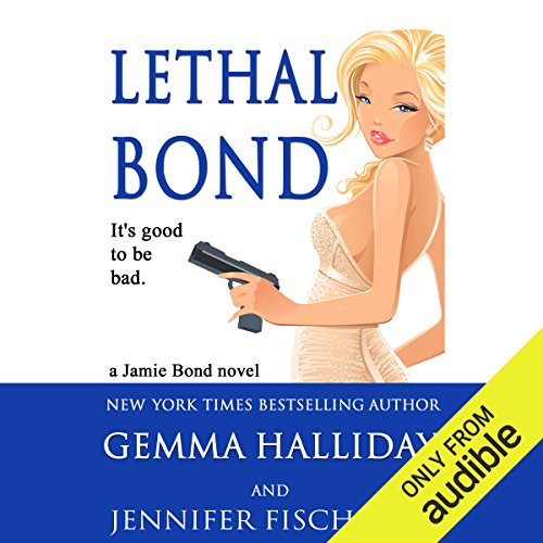 Lethal Bond audiobook cover art