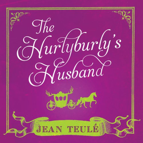 The Hurlyburly's Husband audiobook cover art