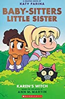 Baby-sitters Little Sister 1: Karen's Witch (Baby-sitters Little Sister, 1)