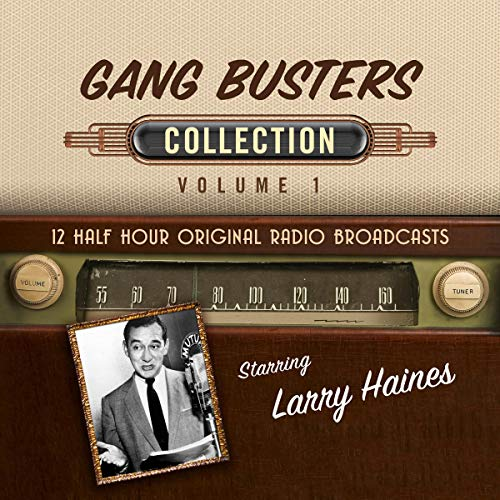 Gang Busters Collection 1 audiobook cover art