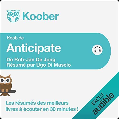 Anticipate de Rob-Jan De Jong [Résumé] Titelbild