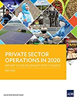 Private Sector Operations in 2020: Report on Development Effectiveness