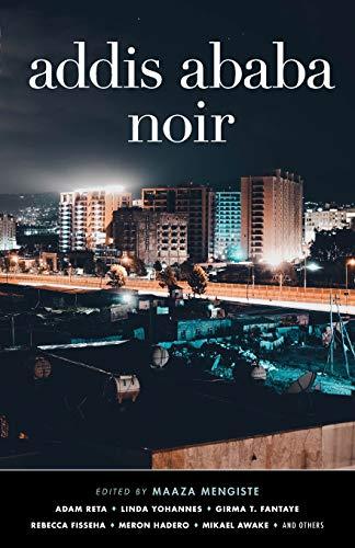 Image of Addis Ababa Noir (Akashic Noir)