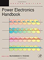 Power Electronics Handbook, Second Edition: Devices, Circuits and Applications (Engineering)