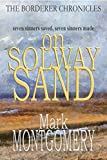 ON SOLWAY SAND (The Borderer Chronicles Book 3) (English Edition)