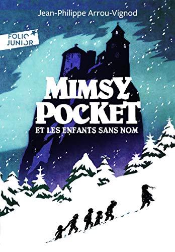 Mimsy Pocket et les enfants sans nom - Folio Junior - A partir de 11 ans