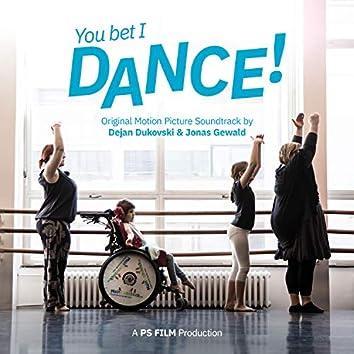 You Bet I Dance! (Original Motion Picture Soundtrack)