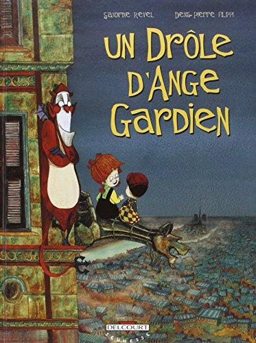 DROLE D'ANGE GARDIEN T01