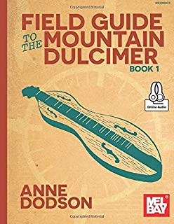 Field Guide to the Mountain Dulcimer Book 1