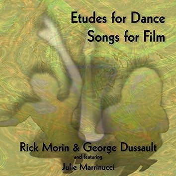 Etudes for Dance, Songs for Film