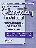 Rubank Elementary Method - Trombone or Baritone (Rubank Educational Library)
