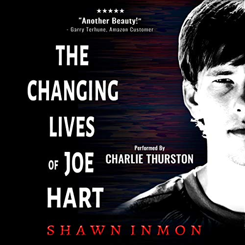 The Changing Lives of Joe Hart audiobook cover art